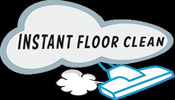 Instant Floor Clean